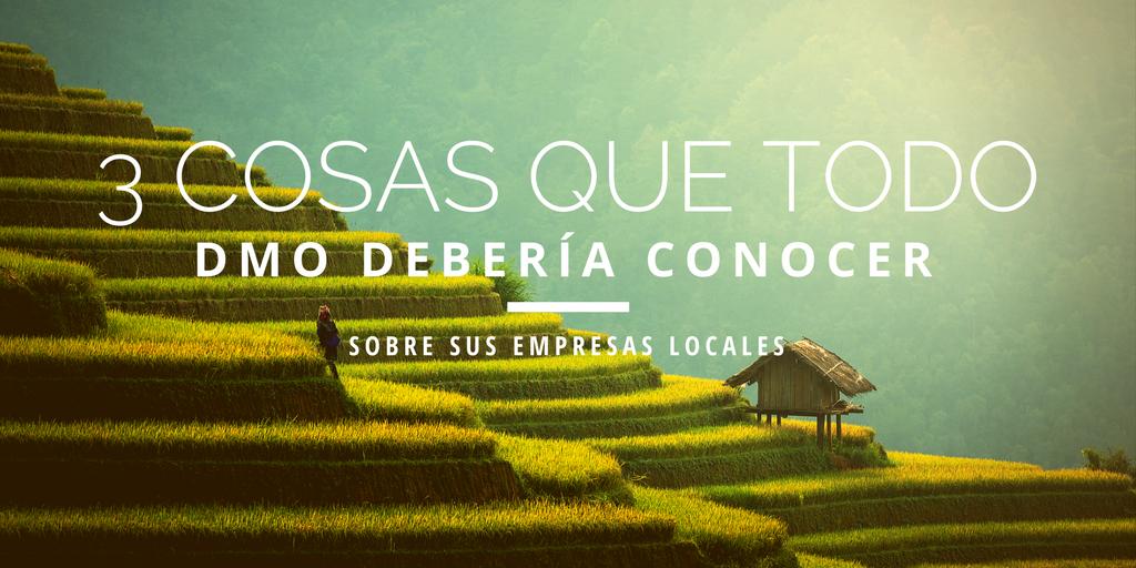 3_cosas_que_todo_DMO_debería_conocer_sobre_sus_empresas_locales