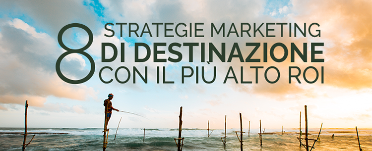 strategie marketing territoriale, marketing di destinazione
