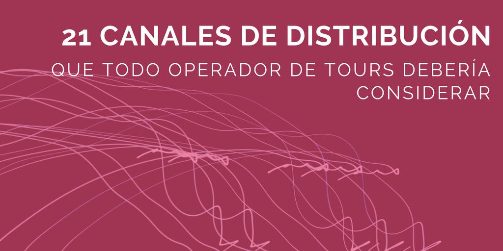 21 canales de distribución por operador de tours
