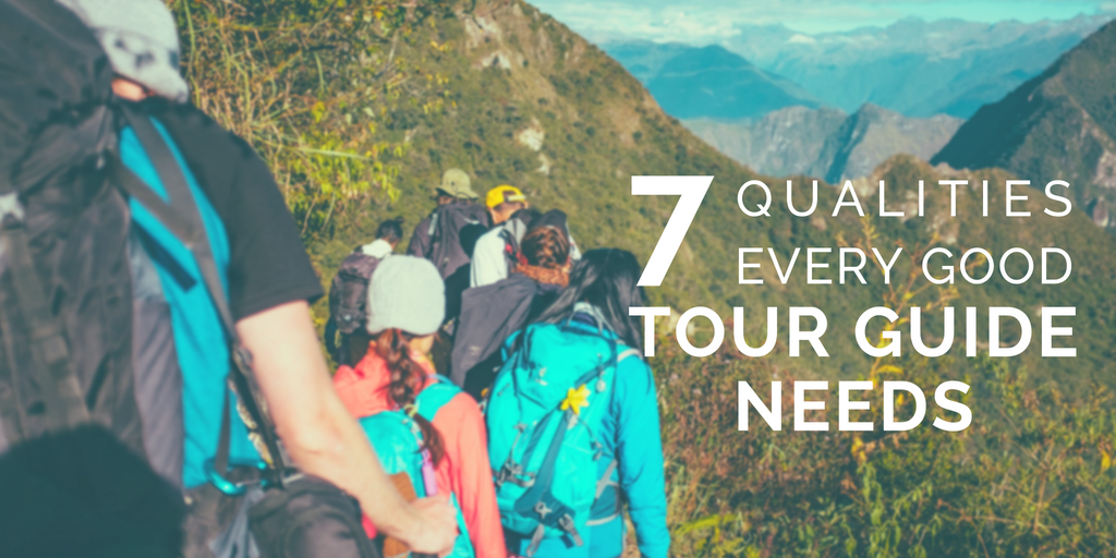 Blog Header - 7 qualities every tour guide