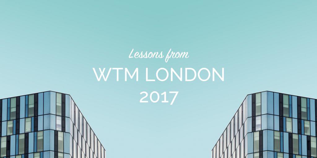 Blog header - Lessons from WTM London.png