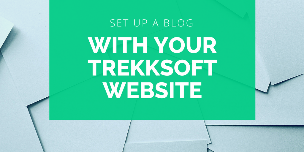 Set up a blog with your TrekkSoft website