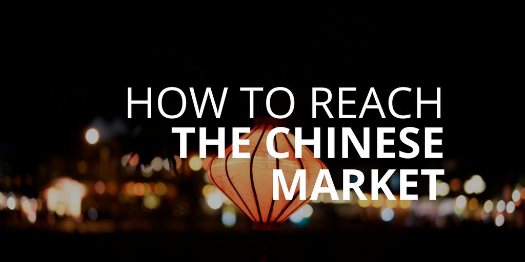 Reaching Chinese market