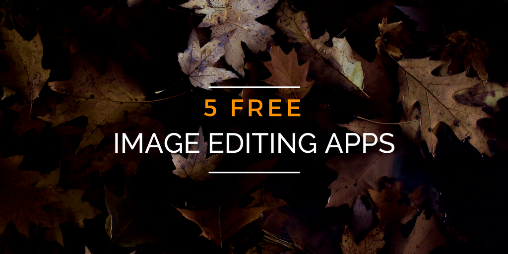 Image editing apps