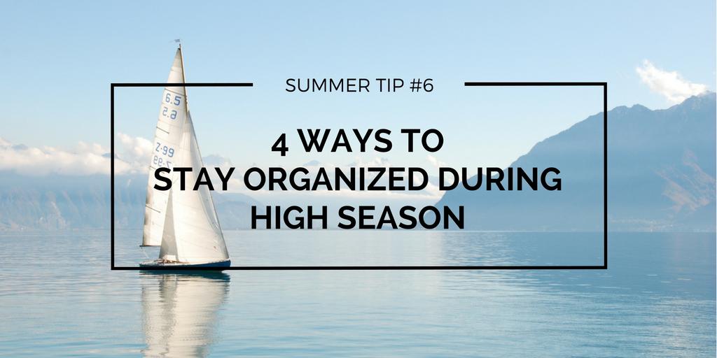organization during high season