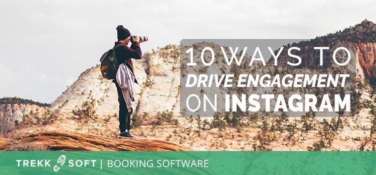 10 ways to drive engagement on Instagram