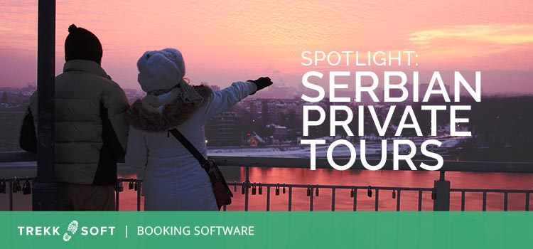 Spotlight on Serbian Private Tours