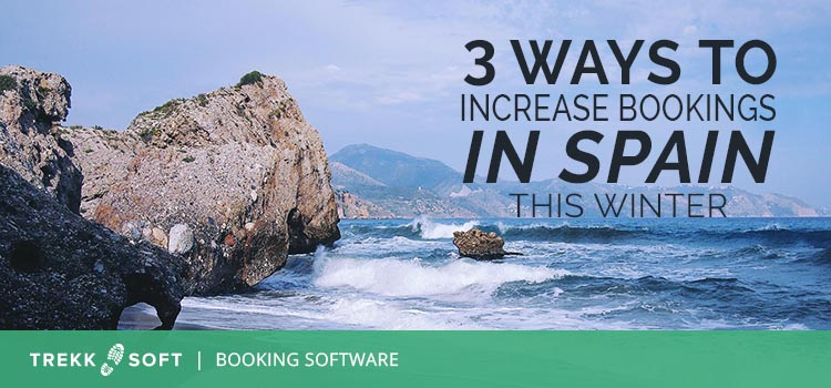 3 ways to increase bookings in Spain this winter
