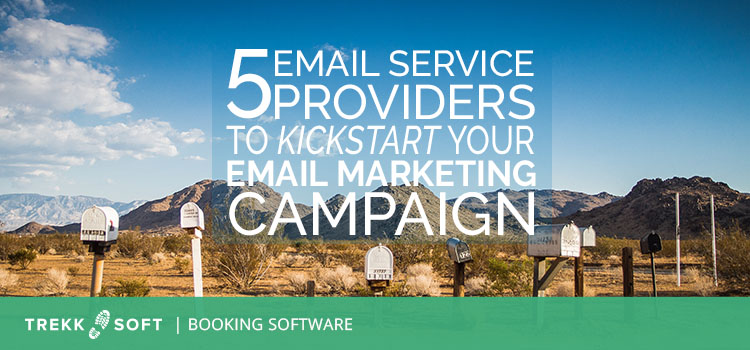 5 email service providers to kickstart your email marketing campaign