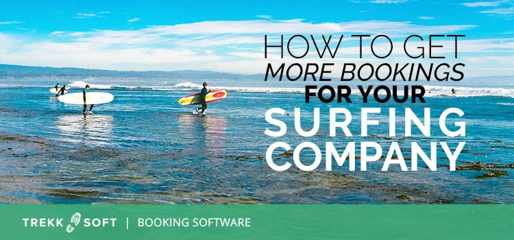 How to get more bookings for your surfing company