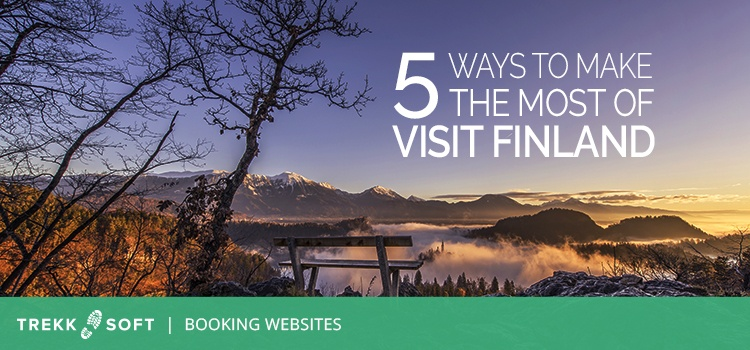 5 ways to make the most of Visit Finland