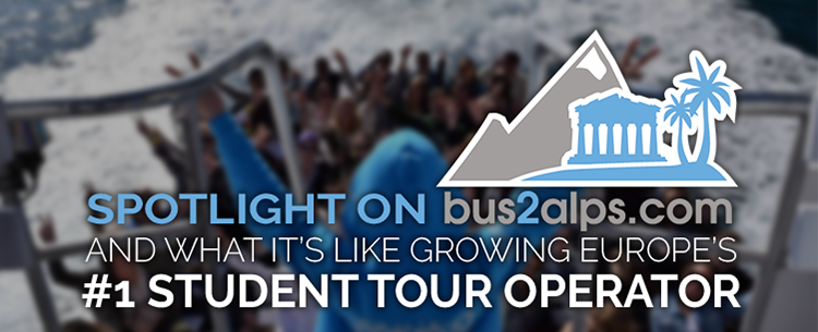 Spotlight on Bus2Alps and what it's like growing Europe's number 1 student tour operator