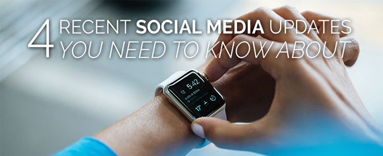4 social media updates to know about