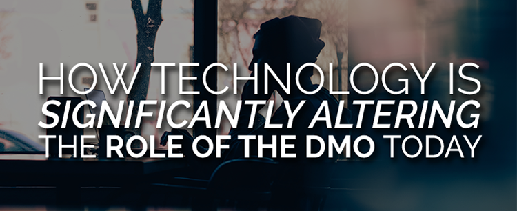 Technology altering the role of DMOs