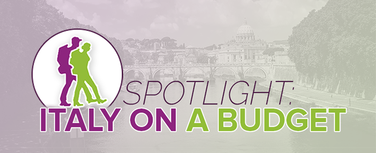Spotlight on Italy on a Budget
