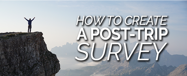 How to create a post-trip survey