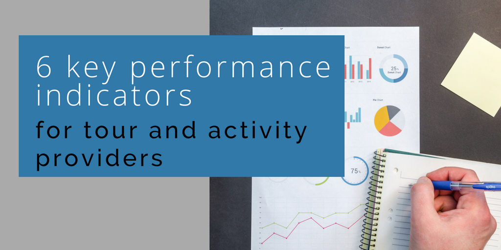 6 KPIs for tour and activity providers