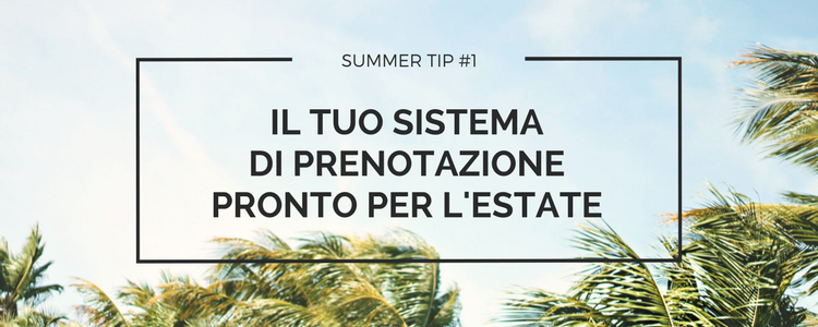 Copy of Summer tip #1 - Booking system.png