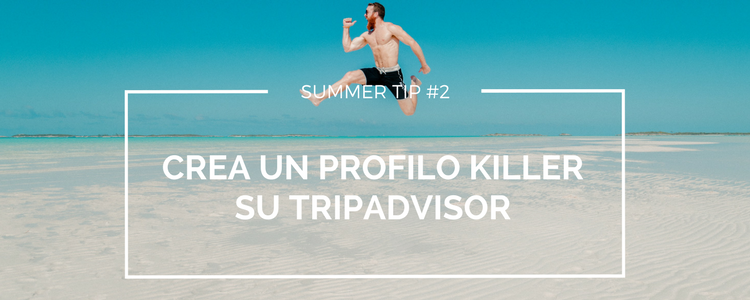 Copy of Summer tip #2 - TripAdvisor profile.png
