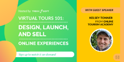 Virtual Tours 101: Design, Launch, and Sell Online Tours and Experiences Image