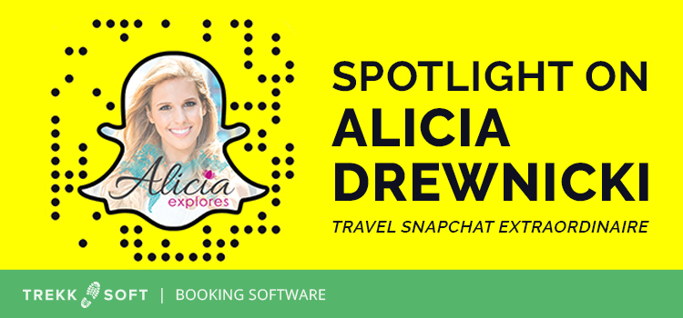 Spotlight on Alicia Drewnicki, travel snapchat extraordinaire