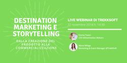Destination Marketing e Storytelling: dalla creazione del prodotto alla commercializzazione Image