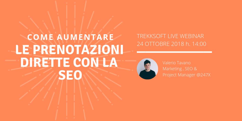 IT Webinar 24.10.18 - Come aumentare le prenotazioni dirette con la SEO