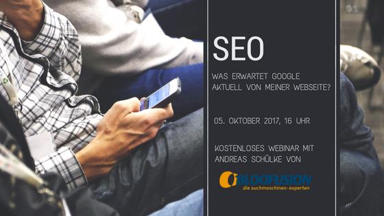 SEO Was erwartet Google von meiner Webseite