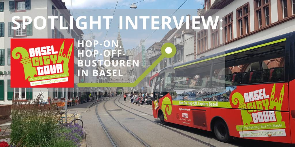 Spotlight Interview mit Basel City Tour