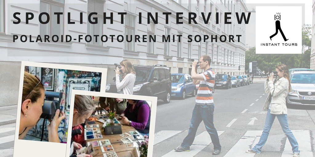 Spotlight Interview Sophort Polaroid-Fototouren