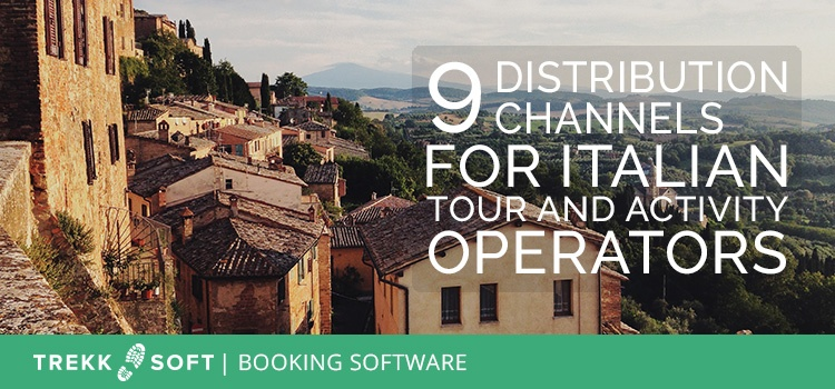 9 distribution channels for Italian tour and activity operators