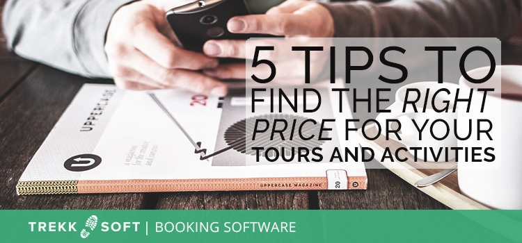 5 tips to find the right price for your tours and activities