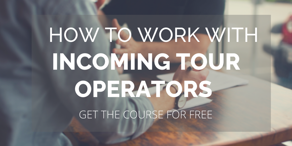How to work with  Incoming Tour Operators Image