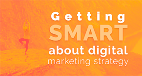 Getting SMART about digital marketing strategy Image