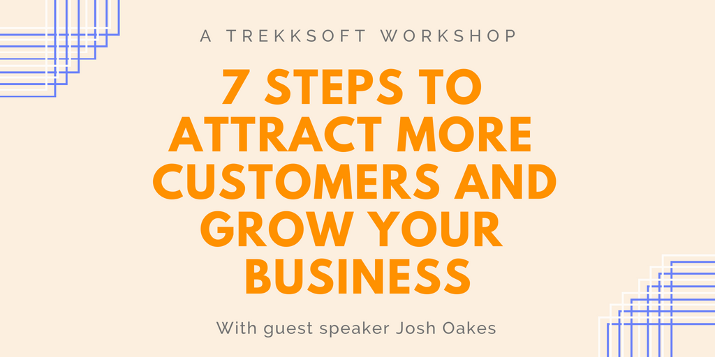 7 steps to attract more customers and grow your business  Image