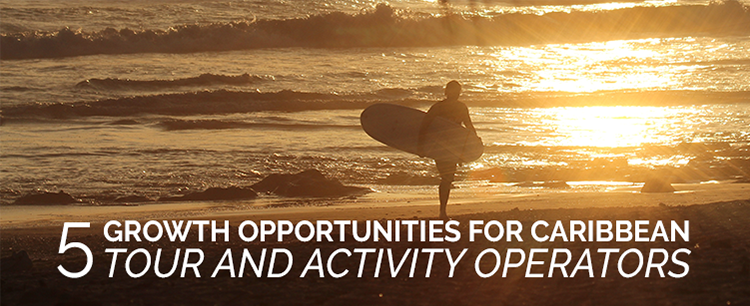 5 growth opportunities for Caribbean tour and activity operators