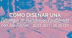 Webinar Distribución - Cómo diseñar una estrategia de distribución equilibrada Image