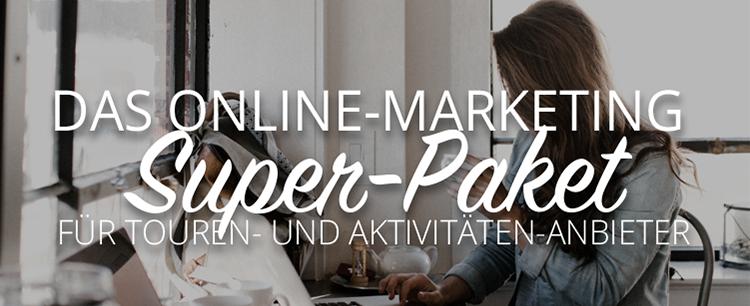 Marketing Super-Paket für Touren- und Aktivitäten-Anbieter