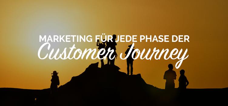 Marketing-Leitfaden für jede Phase der Customer Journey
