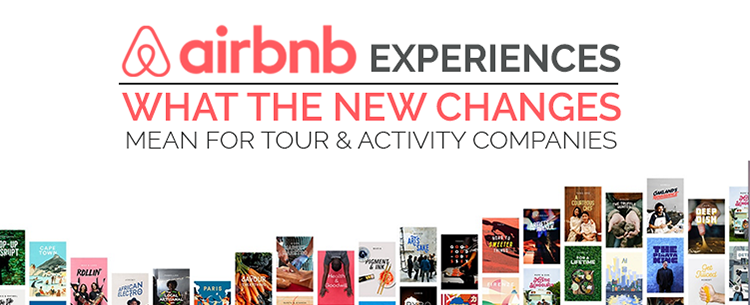 What Airbnb's new changes mean for the future of tour ...