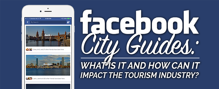 How can Facebook City Guides impact tourism