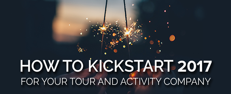Kickstart 2017 for your tour company