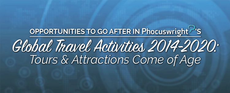 Phocuswright tours and activities come of age