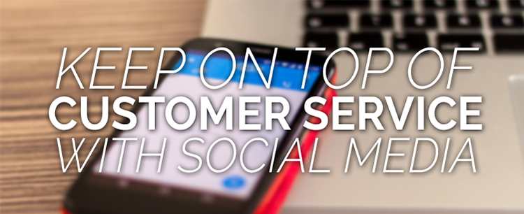 Stay on top of customer service on social