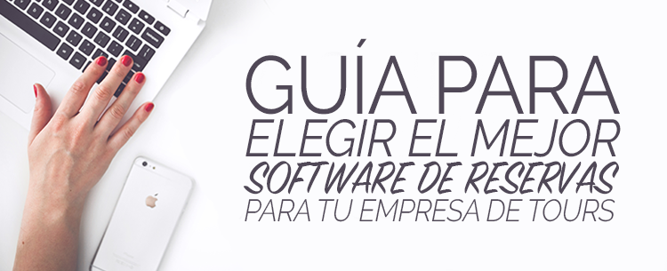 elegir_software_reservas_tours