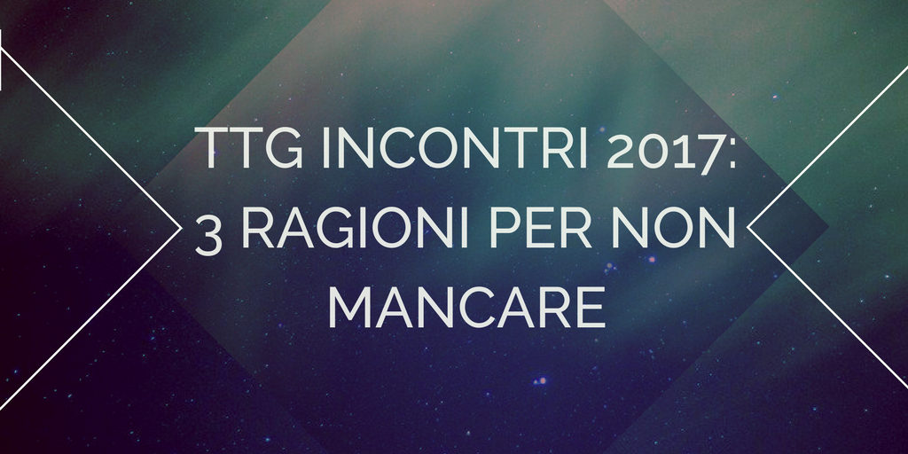 it blogpost- TTG Rimini 2017.png