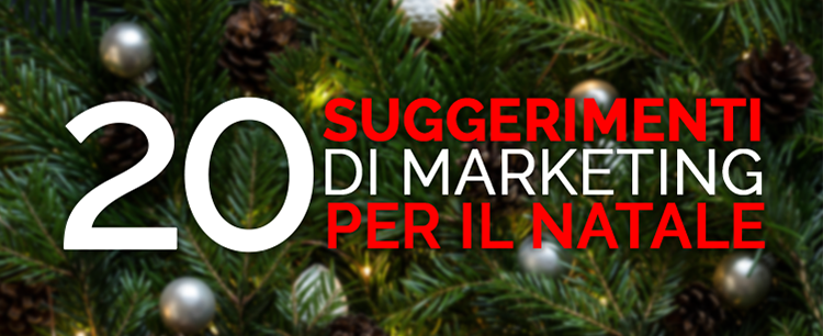 suggerimenti marketing natale