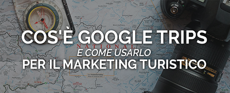 marketing turistico google trips