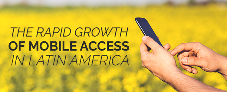 Growth of mobile access in Latin America