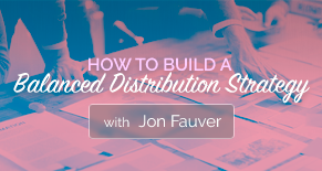 How to build a balanced distribution strategy Image